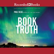 The Book of Truth Audiobook, by Paul Selig