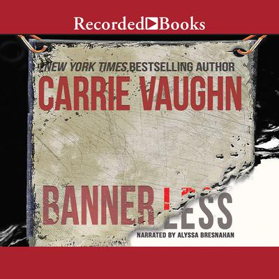 Bannerless Audiobook, by Carrie Vaughn