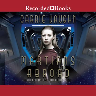 Martians Abroad Audiobook, by Carrie Vaughn