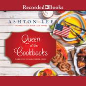 Queen of the Cookbooks Audiobook, by Ashton Lee