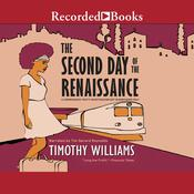 The Second Day of the Renaissance Audiobook, by Timothy Williams