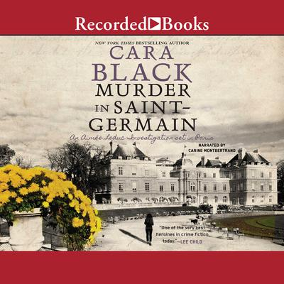 Murder in Saint Germain Audiobook, by Cara Black