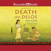 Death on Delos Audiobook, by Gary Corby