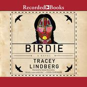 Birdie Audiobook, by Tracey Lindberg