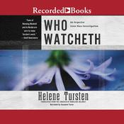 Who Watcheth Audiobook, by Helene Tursten