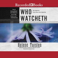 Who Watcheth Audiobook, by Helene Tursten
