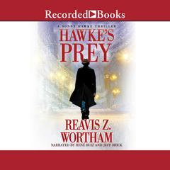 Hawkes Prey Audiobook, by Reavis Z. Wortham
