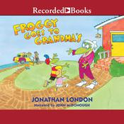 Froggy Goes to Grandmas Audiobook, by Jonathan London
