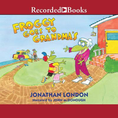 Froggy Goes to Grandmas Audiobook, by Jonathan London