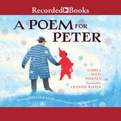 A Poem for Peter: The Story of Ezra Jack Keats and the Creation of The Snowy Day Audiobook, by Andrea Davis Pinkney