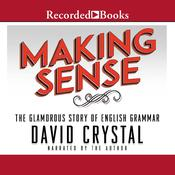 Making Sense Audiobook, by David Crystal