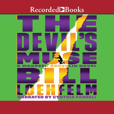 The Devils Muse Audiobook, by Bill Loehfelm
