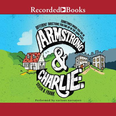 Armstrong and Charlie Audiobook, by Steven B. Frank