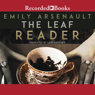 The Leaf Reader Audiobook, by Emily Arsenault