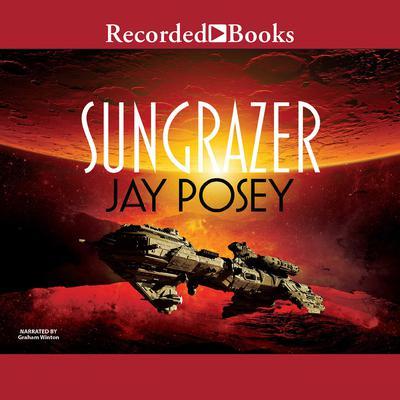 Sungrazer Audiobook, by Jay Posey