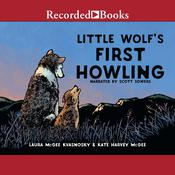 Little Wolfs First Howling Audiobook, by Laura McGee Kvasnosky