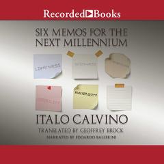 Six Memos for the Next Millennium Audiobook, by Italo Calvino