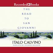 The Road to San Giovanni Audiobook, by Italo Calvino
