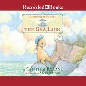 The Sea Lion Audiobook, by Cynthia Rylant