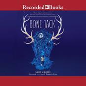 Bone Jack Audiobook, by Sara Crowe