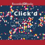 Clickd Audiobook, by Tamara Ireland Stone