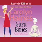 Guru Bones Audiobook, by Carolyn Haines