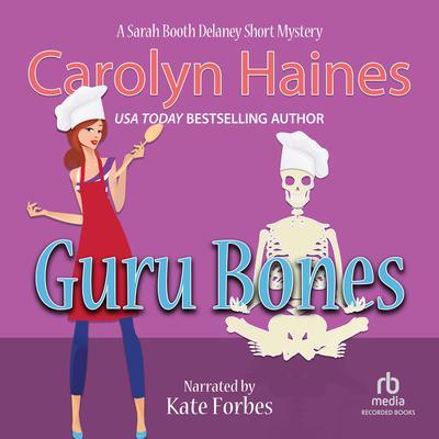 Guru Bones Audiobook, by Carolyn Haines