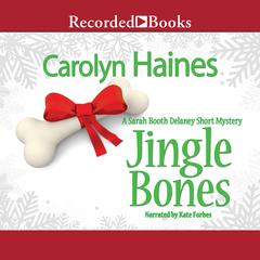 Jingle Bones: A Sarah Booth Delaney Short Mystery Audiobook, by Carolyn Haines