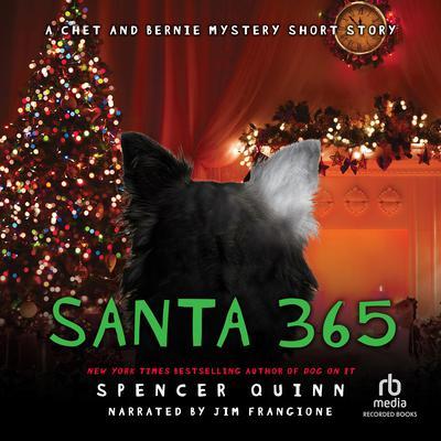 Santa 365: A Chet and Bernie Mystery eShort Story Audiobook, by