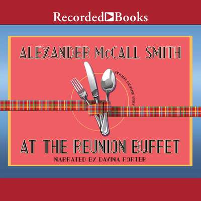 At the Reunion Buffet: An Isabel Dalhousie Story Audiobook, by Alexander McCall Smith