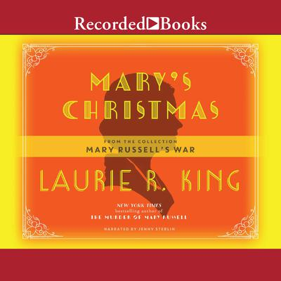 Marys Christmas Audiobook, by Laurie R. King