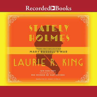 Stately Holmes Audiobook, by Laurie R. King