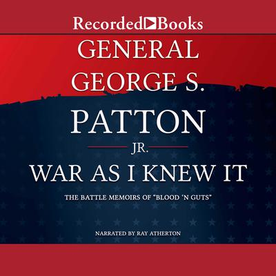 War as I Knew It Audiobook, by George Patton