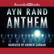 Anthem Audiobook, by Ayn Rand
