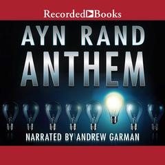 Anthem Audiobook, by Ayn Rand