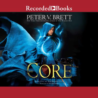 The Core Audiobook, by Peter V. Brett