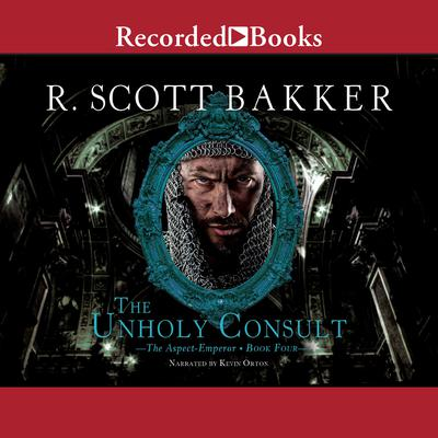 The Unholy Consult Audiobook, by R. Scott Bakker