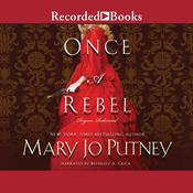 Once a Rebel Audiobook, by Mary Jo Putney