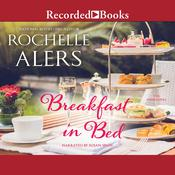 Breakfast in Bed Audiobook, by Rochelle Alers