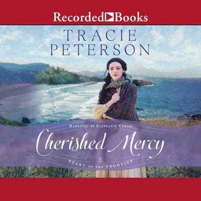 Cherished Mercy Audiobook, by Tracie Peterson