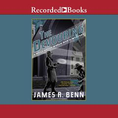 The Devouring Audiobook, by James R. Benn