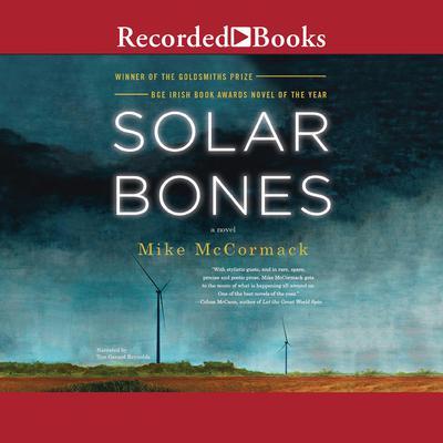 Solar Bones Audiobook, by Mike McCormack
