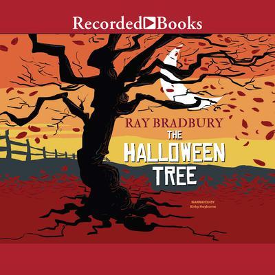 The Halloween Tree Audiobook, by Ray Bradbury