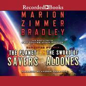 Planet Savers/Sword of Aldones Audiobook, by Marion Zimmer Bradley