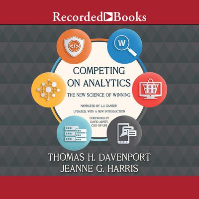 Competing on Analytics: The New Science of Winning Audiobook, by Thomas H. Davenport