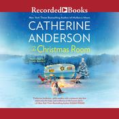 The Christmas Room Audiobook, by Catherine Anderson
