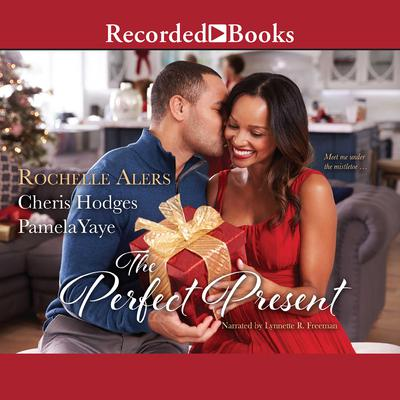 The Perfect Present Audiobook, by Cheris Hodges