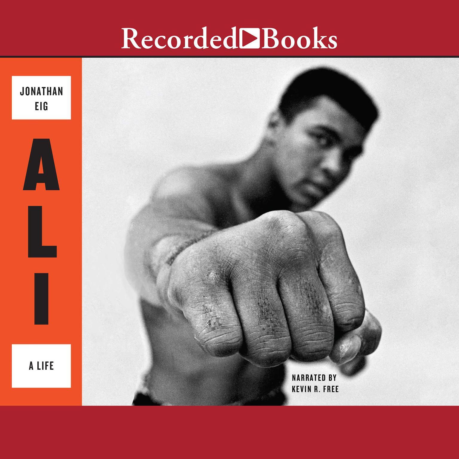 Ali: A Life Audiobook, by Jonathan Eig