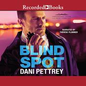 Blind Spot Audiobook, by Dani Pettrey