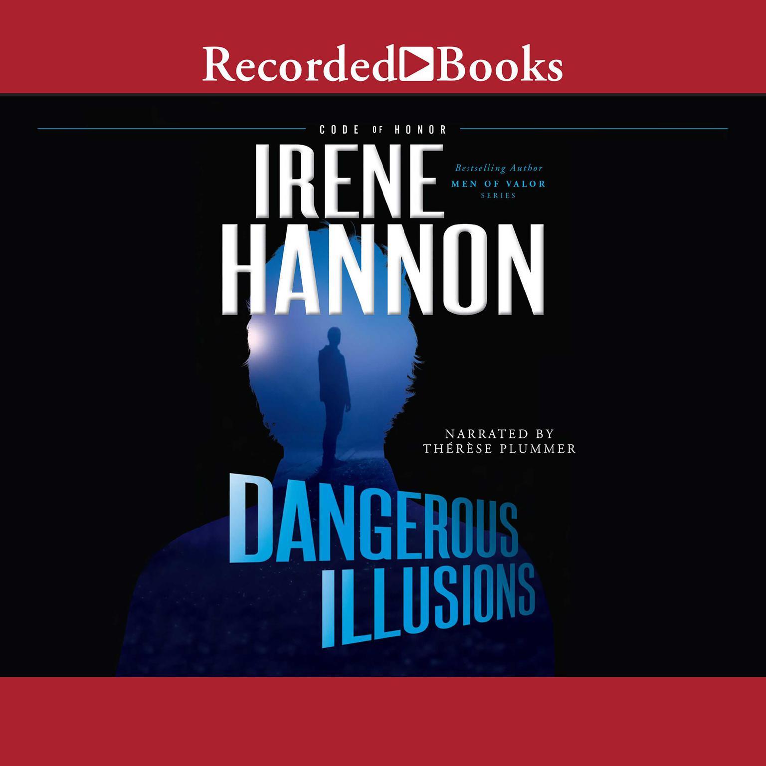 Dangerous Illusions Audiobook, by Irene Hannon